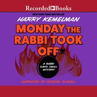 Monday the Rabbi Took Off - Harry Kemelman