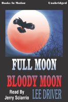 Full Moon Bloody Moon - Lee Driver