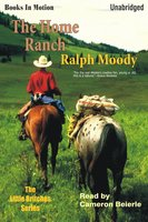 The Home Ranch - Ralph Moody