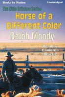 Horse of a Different Color - Ralph Moody