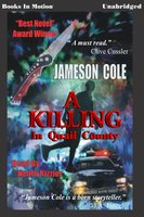 A Killing in Quail County - Jameson Cole