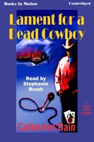 Lament for a Dead Cowboy - Catherine Dain