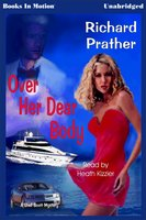 Over Her Dear Body - Richard Prather