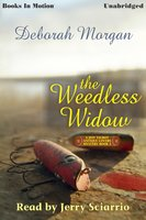 The Weedless Widow - Deborah Morgan