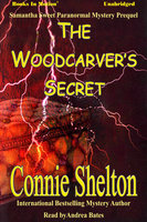 The Woodcarver's Secret - Connie Shelton