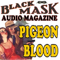 Pigeon Blood - Short Story - Paul Cain
