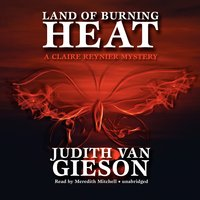 Land of Burning Heat - Judith Van Gieson