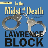 In the Midst of Death - Lawrence Block