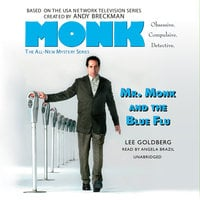 Mr. Monk and the Blue Flu - Lee Goldberg