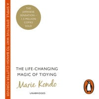 The Life-Changing Magic of Tidying - Marie Kondo
