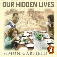 Our Hidden Lives - Simon Garfield