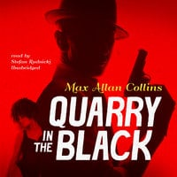 Quarry in the Black - Max Allan Collins