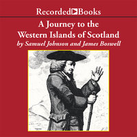 A Journey to the Western Islands of Scotland - James Boswell,Samuel Johnson