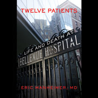 Twelve Patients - Eric Manheimer