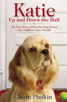 Katie Up and Down the Hall - Glenn Plaskin