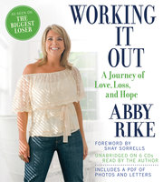 Working It Out - Abby Rike