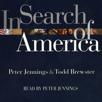 In Search of America - Peter Jennings,Tod Brewster