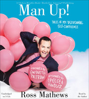 Man Up! - Ross Mathews