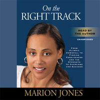On the Right Track - Marion Jones,Maggie Greenwood-Robinson