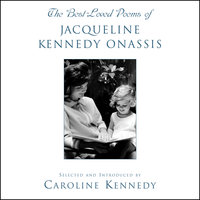 The Best Loved Poems of Jacqueline Kennedy Onassis - Caroline Kennedy