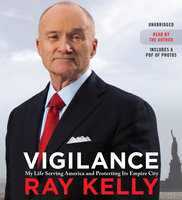 Vigilance - Ray Kelly