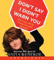 Don't Say I Didn't Warn You - Anita Renfroe