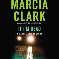 If I'm Dead - Marcia Clark