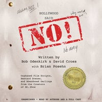 Hollywood Said No! - David Cross, Bob Odenkirk