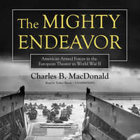 The Mighty Endeavor - Charles B. MacDonald
