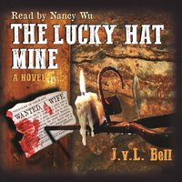 The Lucky Hat Mine - J. v. L. Bell