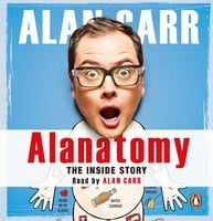 Alanatomy - Alan Carr