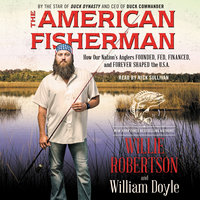 The American Fisherman - William Doyle,Willie Robertson
