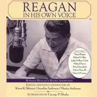 Reagan In His Own Voice - Annelise Anderson,Martin Anderson,Kiron K. Skinner