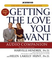 Getting the Love You Want Audio Companion - Harville Hendrix,Helen LaKelly Hunt