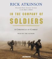 In The Company of Soldiers - Rick Atkinson