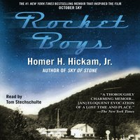 Rocket Boys - Tom Stechschulte,Homer Hickham