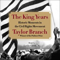The King Years - Taylor Branch
