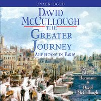 The Greater Journey - David McCullough