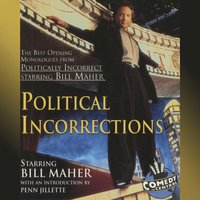 Political Incorrections - Bill Maher