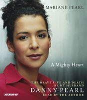 A Mighty Heart - Mariane Pearl