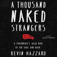 A Thousand Naked Strangers - Kevin Hazzard