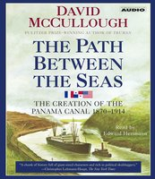 The Path Between the Seas - David McCullough
