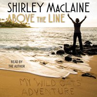 Above the Line - Shirley MacLaine