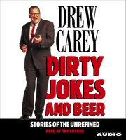 Dirty Jokes and Beer - Drew Carey