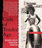 Girls of Tender Age - Mary-Ann Tirone Smith