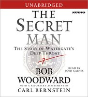 The Secret Man - Bob Woodward