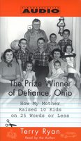 The Prize Winner of Defiance, Ohio - Terry Ryan
