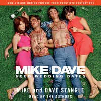 Mike and Dave Need Wedding Dates - Dave Stangle,Mike Stangle