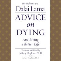 Advice On Dying - His Holiness the Dalai Lama