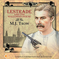Lestrade and the Hallowed House - M. J. Trow